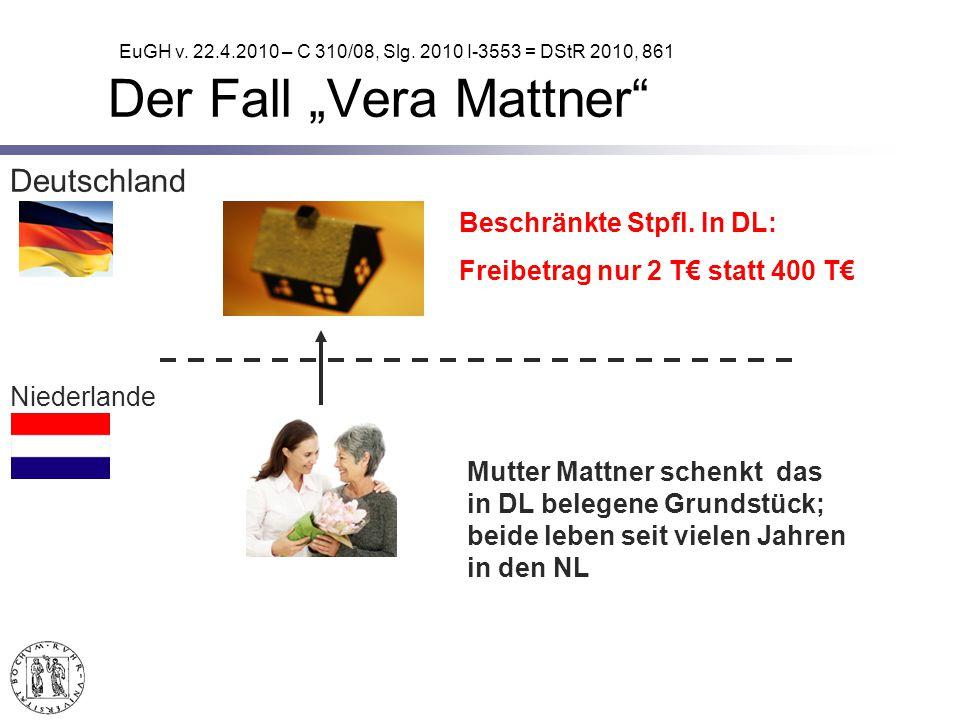 Deutschland Niederlande Mutter Mattner schenkt das in DL belegene Grundstück; beide leben seit vielen Jahren in den NL Beschränkte Stpfl.
