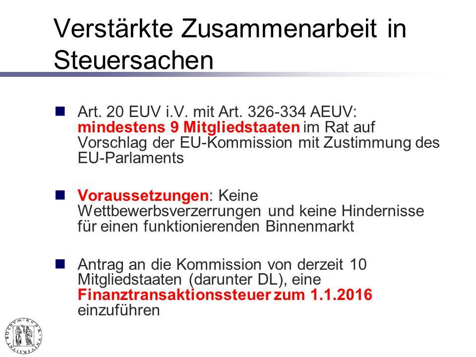 Verstärkte Zusammenarbeit in Steuersachen Art.20 EUV i.V.