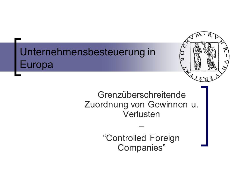 Unternehmensbesteuerung in Europa Grenzüberschreitende Zuordnung von Gewinnen u.