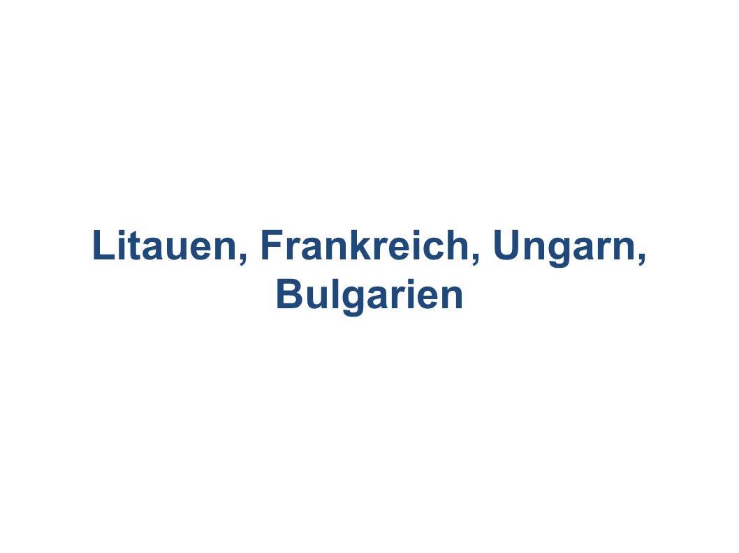 Litauen, Frankreich, Ungarn, Bulgarien