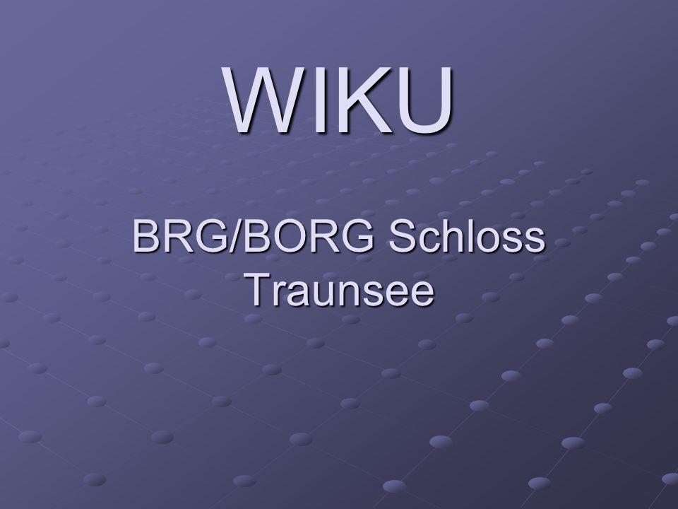 WIKU BRG/BORG Schloss Traunsee