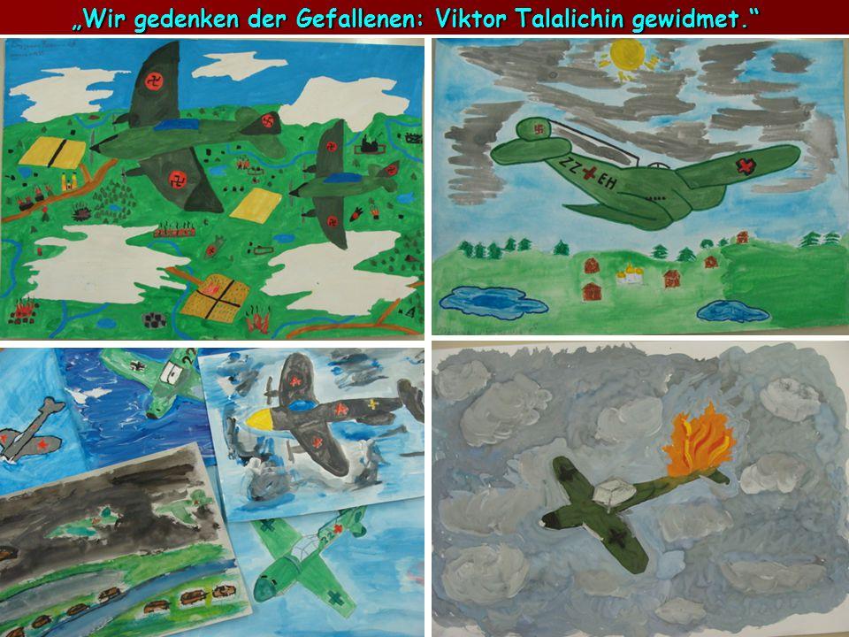 Wir gedenken der Gefallenen: Viktor Talalichin gewidmet.