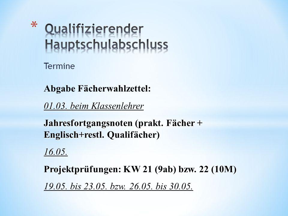 Termine Praktische Prüfungen: 26.05.bis 30.05.14 26.05.