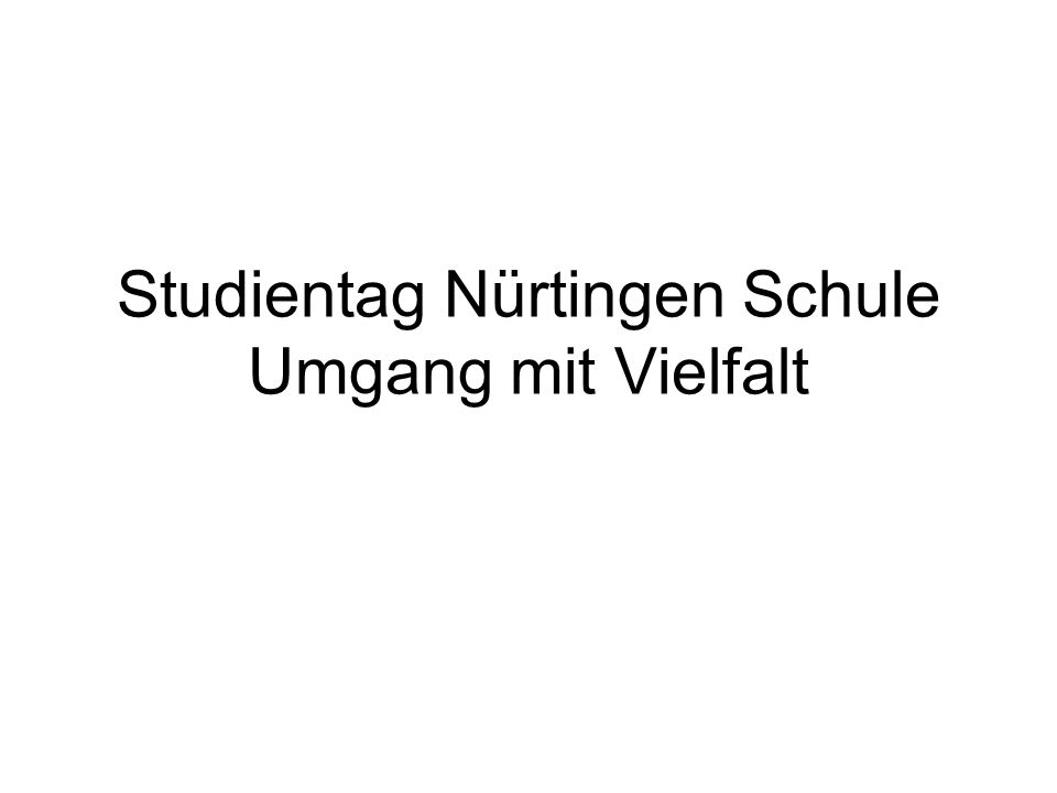 Studientag Nürtingen Schule Umgang mit Vielfalt