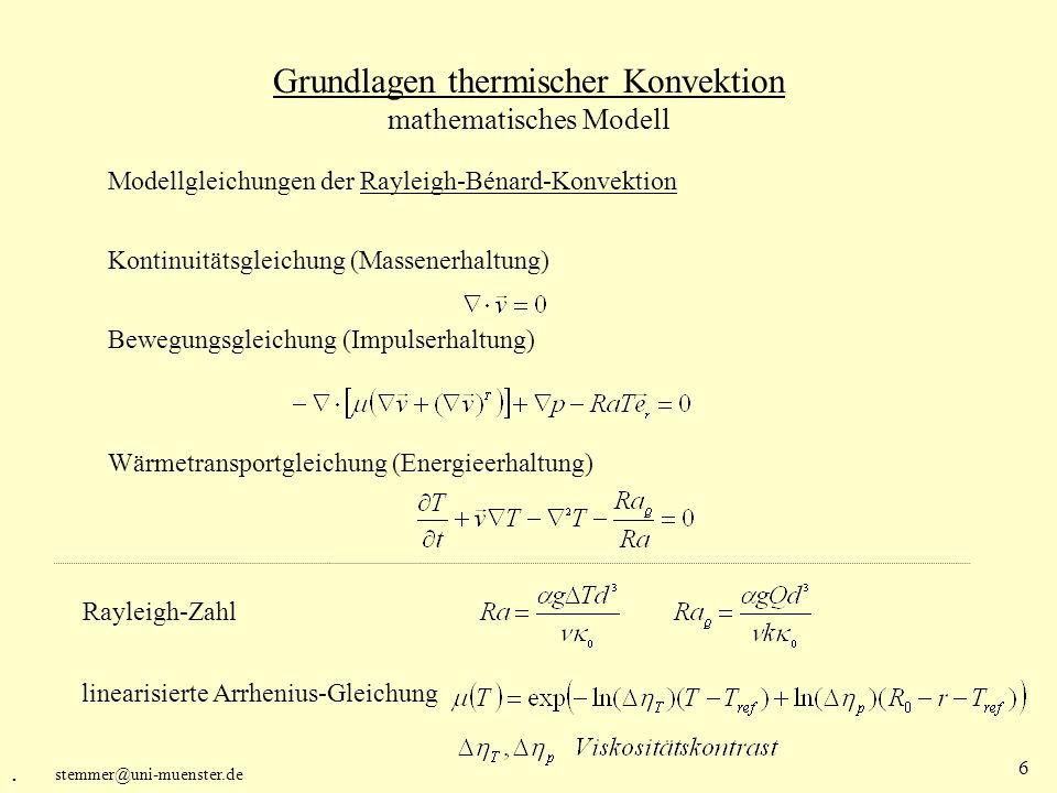 stemmer@uni-muenster.de 7 Thermische Konvektion mit lateral variabler Viskosität numerisches Modell Implementierte Methoden: Diskretisierung mittels Finiter Volumen Collocated grid Gleichungen in kartesischer Formulierung Primitive Variablen Kugelschale topologisch in 6 Würfelflächen unterteilt Massiv Parallel, Gebietszerlegung (MPI) Zeitschrittverfahren: implizites unterrelaxiertes Crank-Nicolson Verfahren Lösung des LGS: Gauß-Seidel / konjugierte Gradienten Druckkorrektur: SIMPLER und PWI