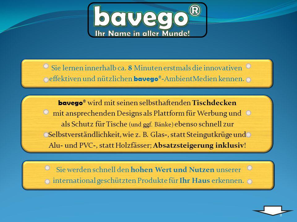 2 bavego ® wird mit seinen selbsthaftenden Tischdecken mit ansprechenden Designs als Plattform für Werbung und als Schutz für Tische (und ggf. Bänke)