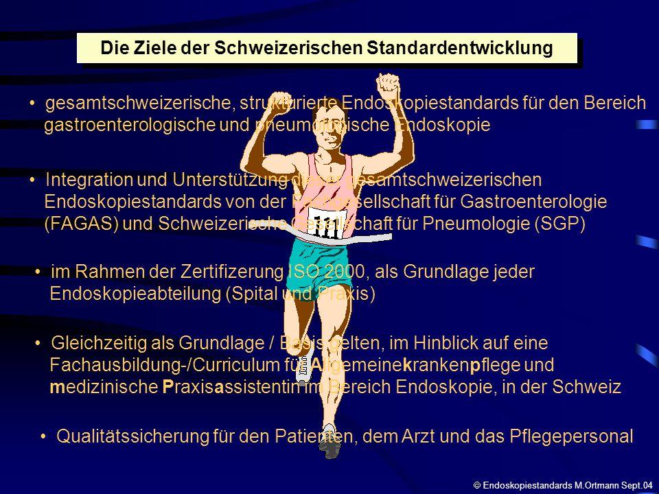 Die Ziele der Schweizerischen Standardentwicklung gesamtschweizerische, strukturierte Endoskopiestandards für den Bereich gastroenterologische und pne