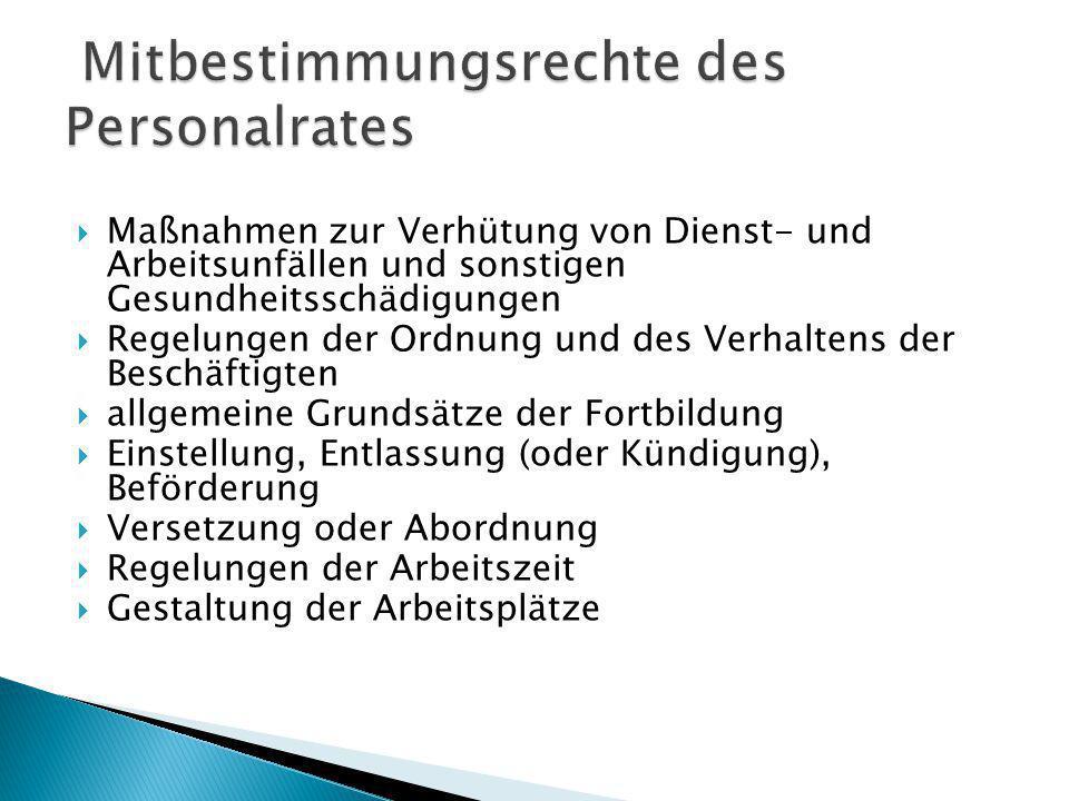 Maßnahmen zur Verhütung von Dienst- und Arbeitsunfällen und sonstigen Gesundheitsschädigungen Regelungen der Ordnung und des Verhaltens der Beschäftig