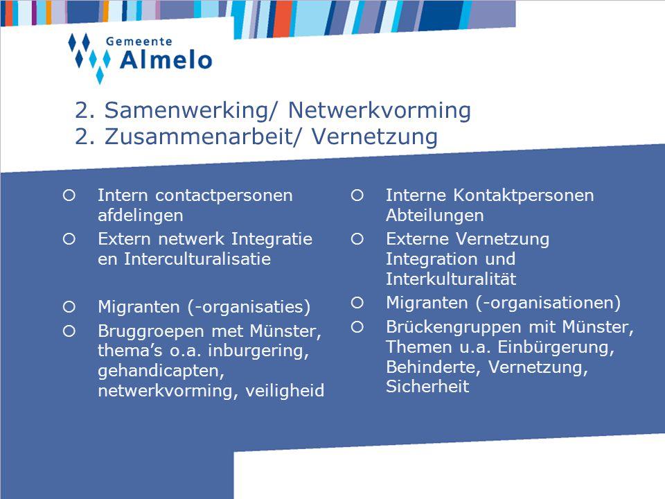 2. Samenwerking/ Netwerkvorming 2.