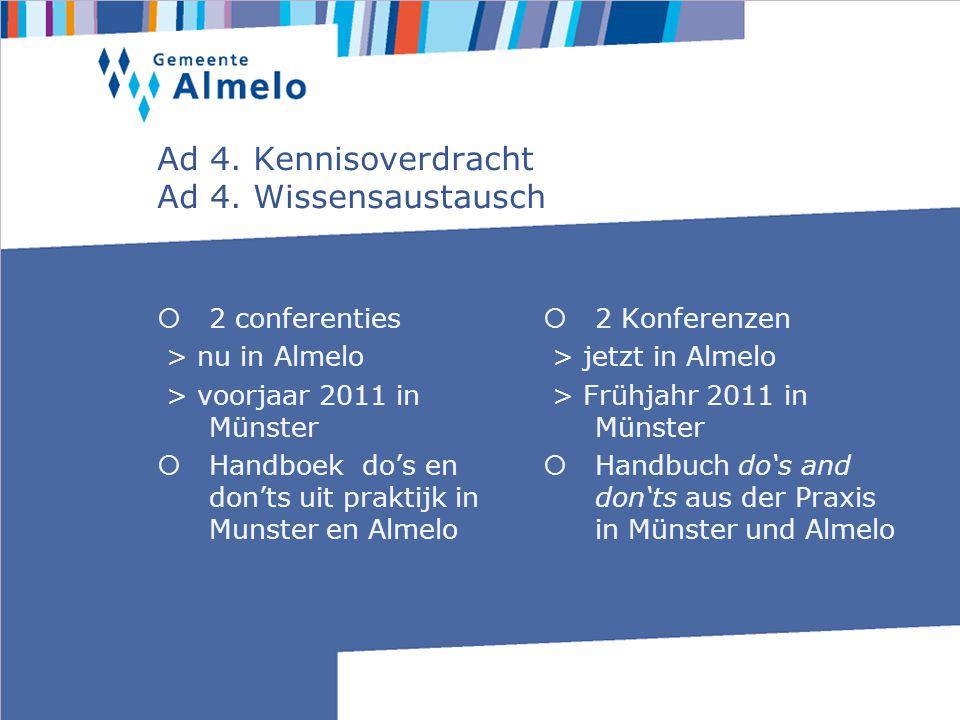 Ad 4. Kennisoverdracht Ad 4.