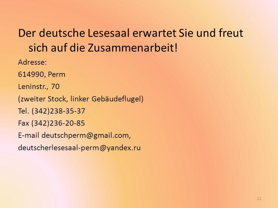Der deutsche Lesesaal erwartet Sie und freut sich auf die Zusammenarbeit.