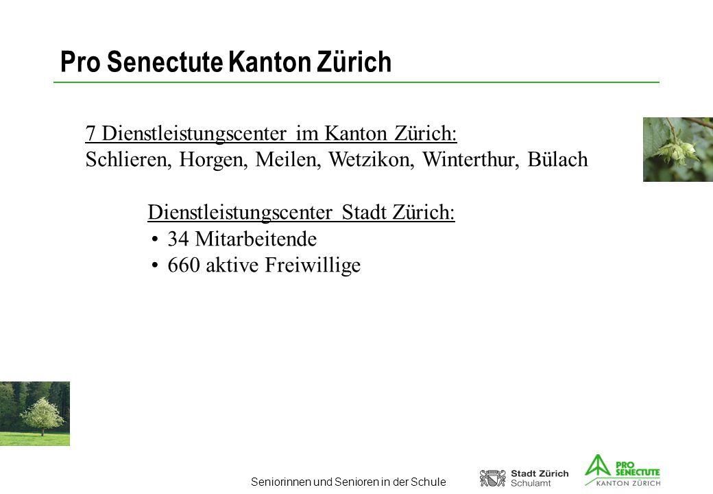 Seniorinnen und Senioren in der Schule Pro Senectute Kanton Zürich 7 Dienstleistungscenter im Kanton Zürich: Schlieren, Horgen, Meilen, Wetzikon, Wint