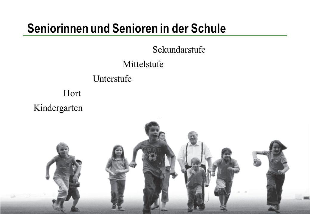 Seniorinnen und Senioren in der Schule Folie Nr. 8 Seniorinnen und Senioren in der Schule Sekundarstufe Mittelstufe Unterstufe Hort Kindergarten