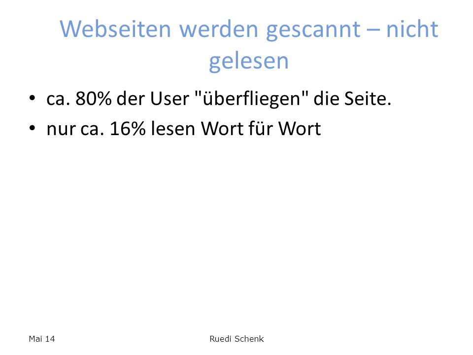 Webseiten werden gescannt – nicht gelesen ca.80% der User überfliegen die Seite.