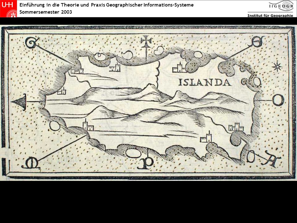 Einführung in die Theorie und Praxis Geographischer Informations-Systeme Sommersemester 2003 Herodot 450bc
