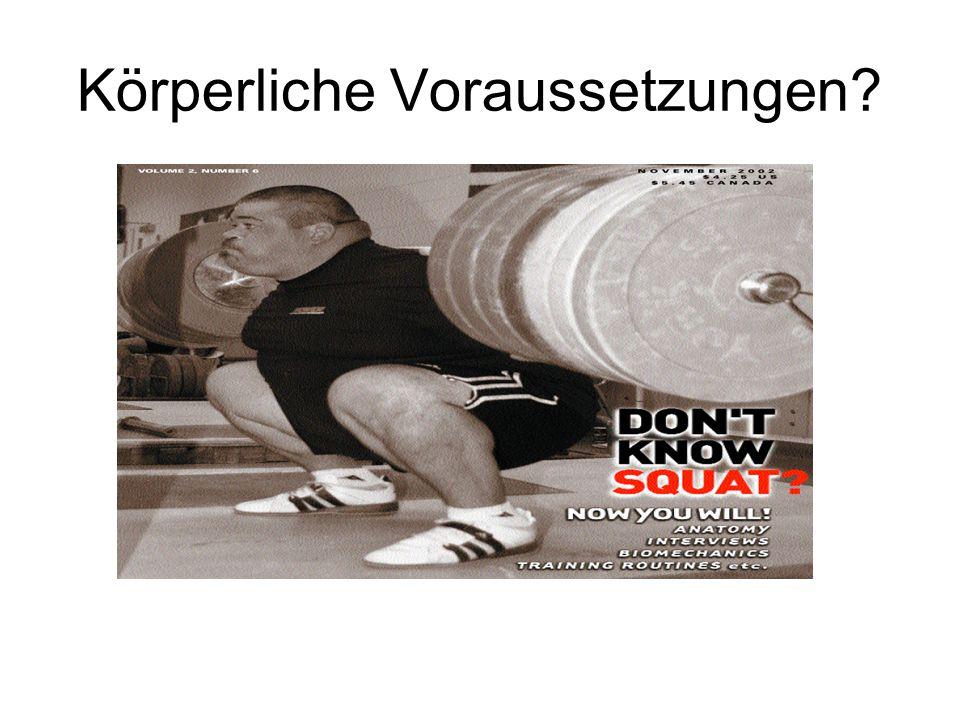 Beweglichkeit Häufige Probleme: Verkürzte Wadenmuskulatur Verkürzte hamstrings Lösung: KNIEBEUGEN, KNIEBEUGEN, KNIEBEUGEN!