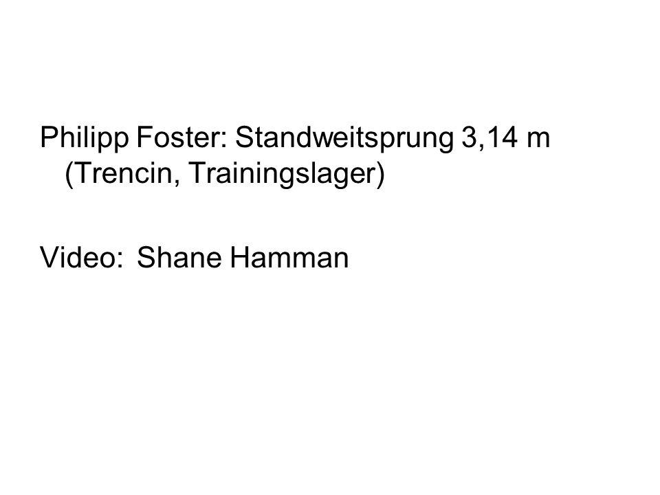 Philipp Foster: Standweitsprung 3,14 m (Trencin, Trainingslager) Video: Shane Hamman