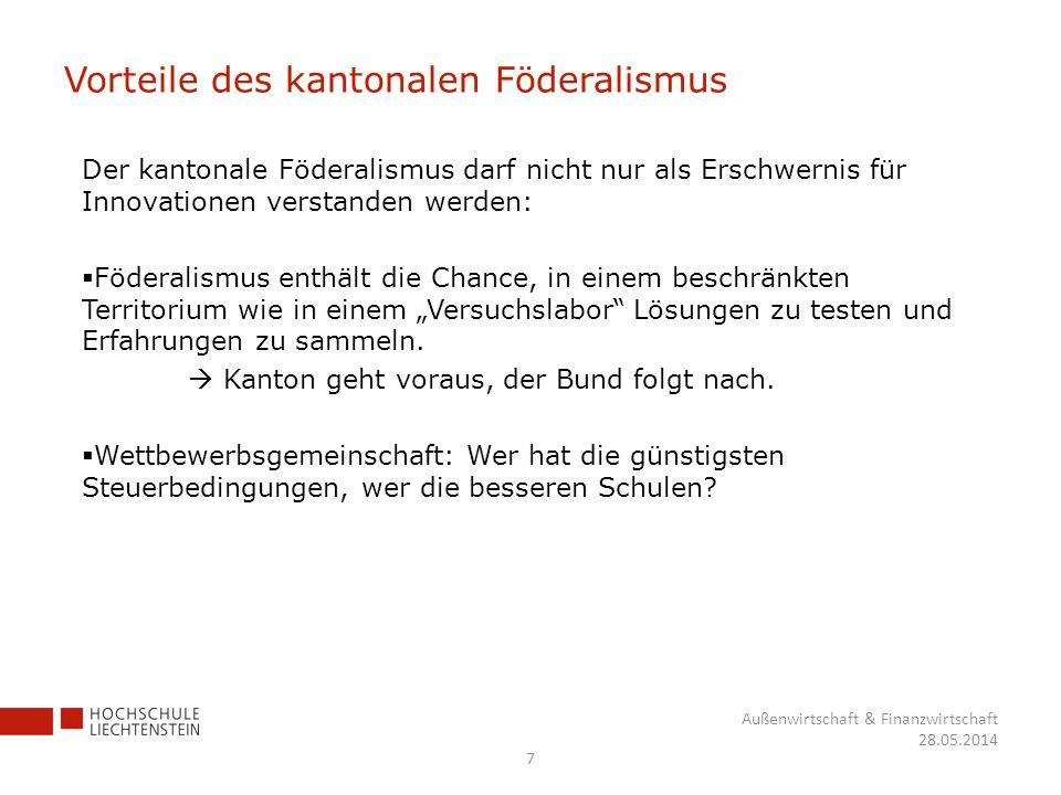 Vorteile des kantonalen Föderalismus Der kantonale Föderalismus darf nicht nur als Erschwernis für Innovationen verstanden werden: Föderalismus enthäl