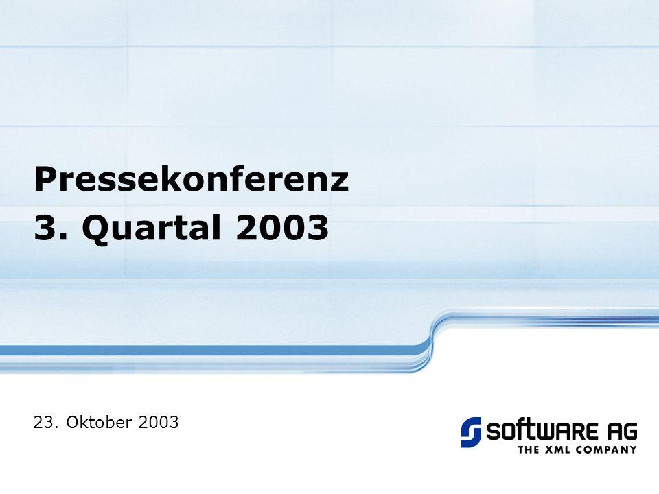Pressekonferenz 3. Quartal 2003 23. Oktober 2003