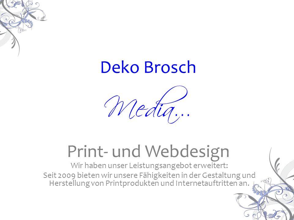 Media… Wir haben unser Leistungsangebot erweitert: Seit 2009 bieten wir unsere Fähigkeiten in der Gestaltung und Herstellung von Printprodukten und Internetauftritten an.