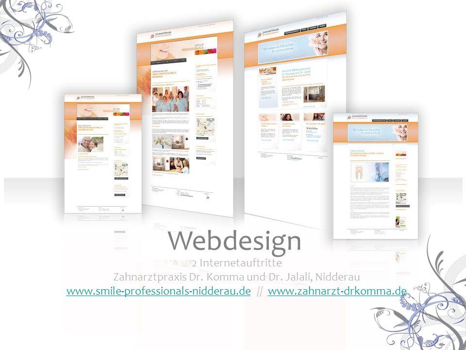 2 Internetauftritte Zahnarztpraxis Dr. Komma und Dr. Jalali, Nidderau www.smile-professionals-nidderau.dewww.smile-professionals-nidderau.de // www.za