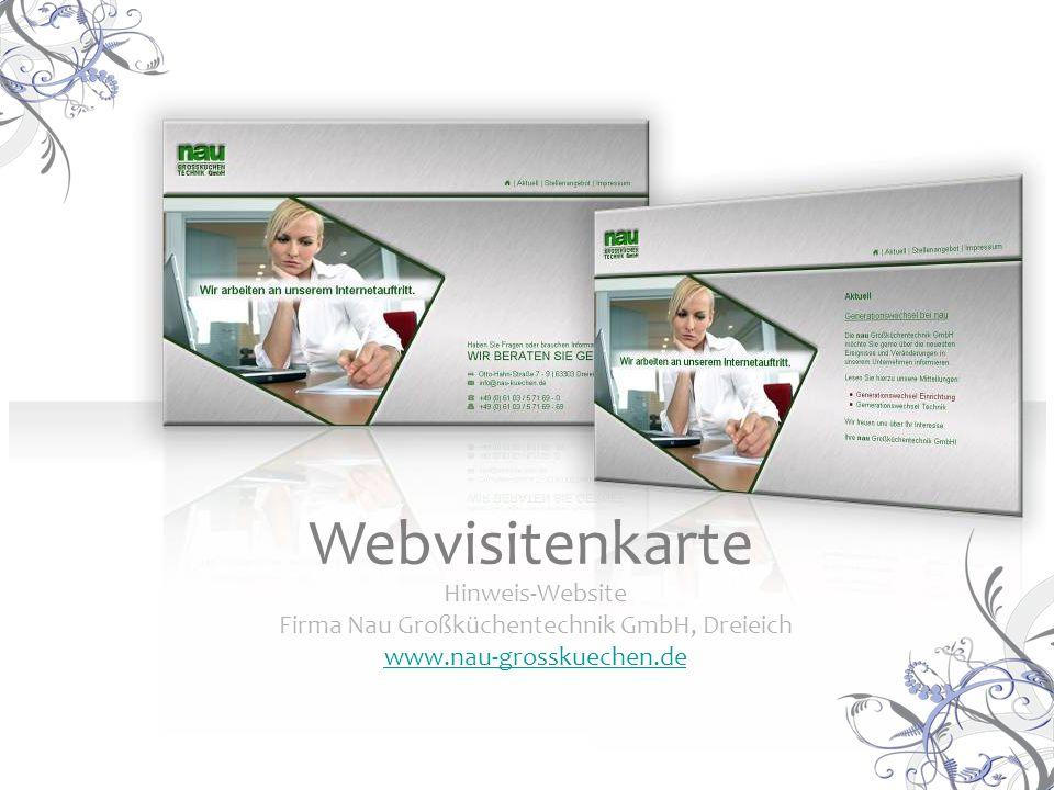 Hinweis-Website Firma Nau Großküchentechnik GmbH, Dreieich www.nau-grosskuechen.de Webvisitenkarte
