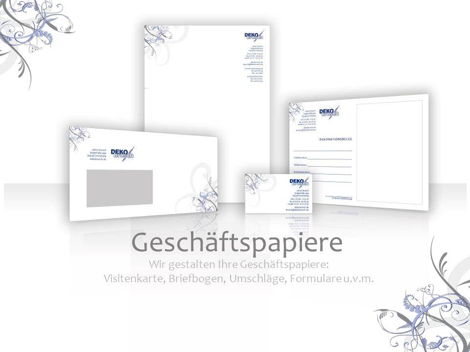 Wir gestalten Ihre Geschäftspapiere: Visitenkarte, Briefbogen, Umschläge, Formulare u.v.m.