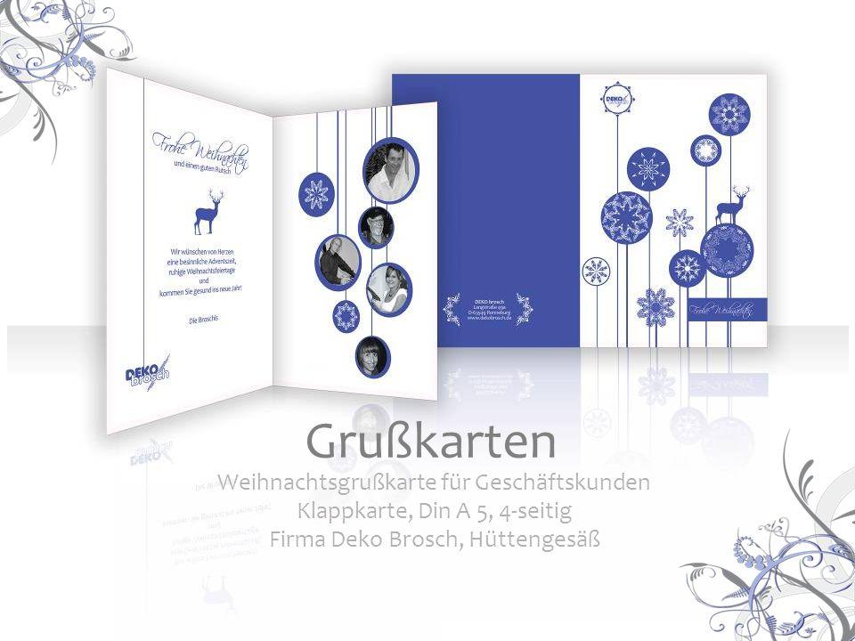 Weihnachtsgrußkarte für Geschäftskunden Klappkarte, Din A 5, 4-seitig Firma Deko Brosch, Hüttengesäß Grußkarten