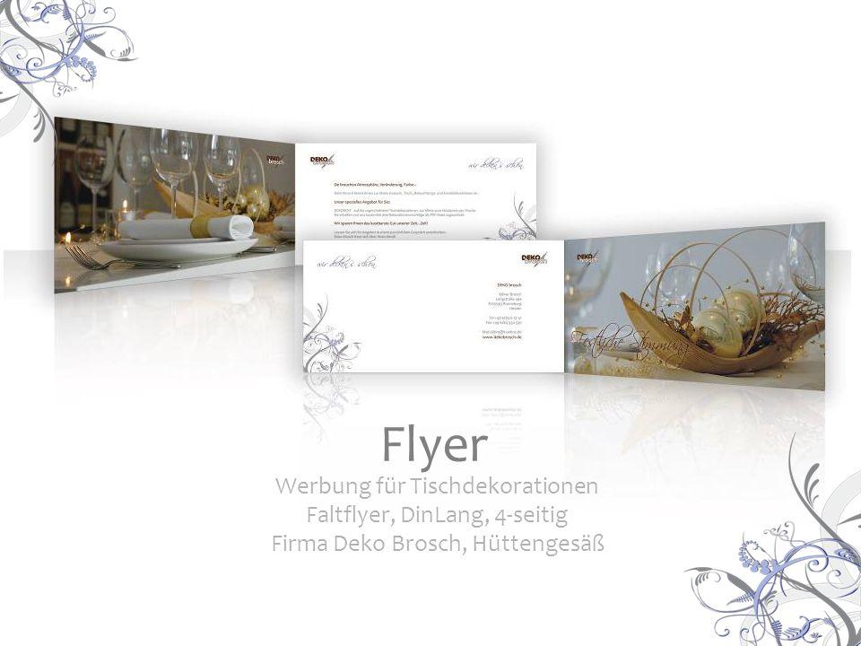 Werbung für Tischdekorationen Faltflyer, DinLang, 4-seitig Firma Deko Brosch, Hüttengesäß Flyer