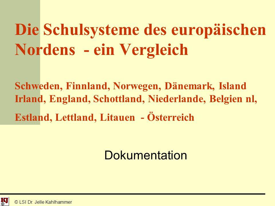 Die Schulsysteme des europäischen Nordens - ein Vergleich Schweden, Finnland, Norwegen, Dänemark, Island Irland, England, Schottland, Niederlande, Bel