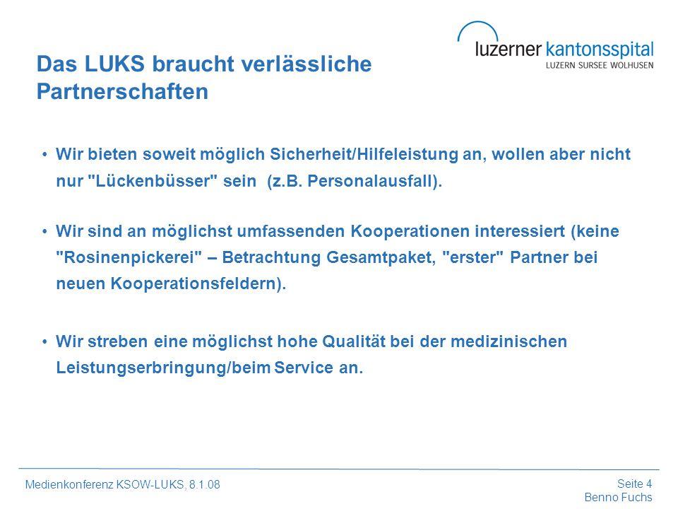 Seite 5 Benno Fuchs Medienkonferenz KSOW-LUKS, 8.1.08 Wir streben keine Entschädigungsmaximierung an (angemessene Abgeltung, z.B.