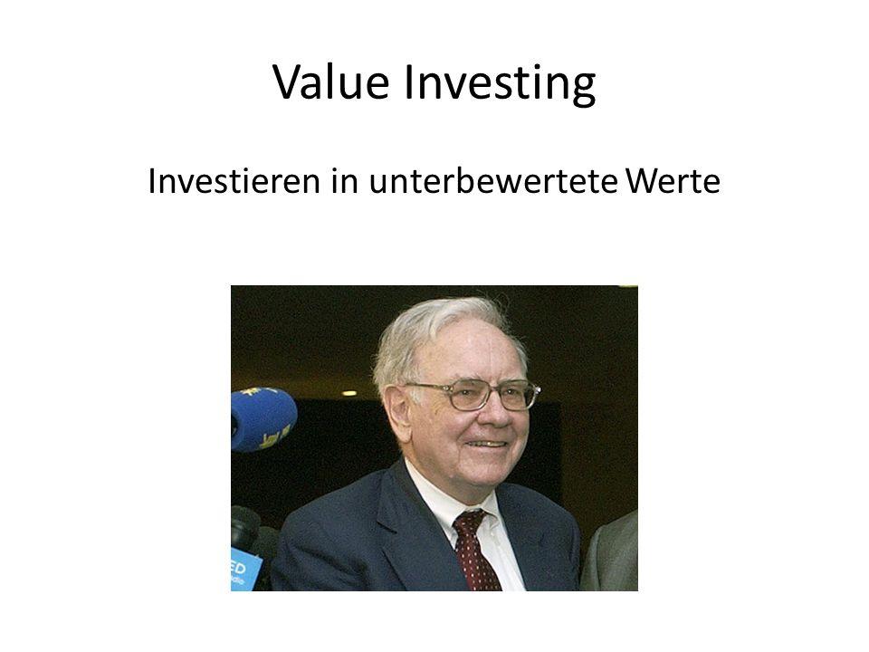 Value Investing Investieren in unterbewertete Werte