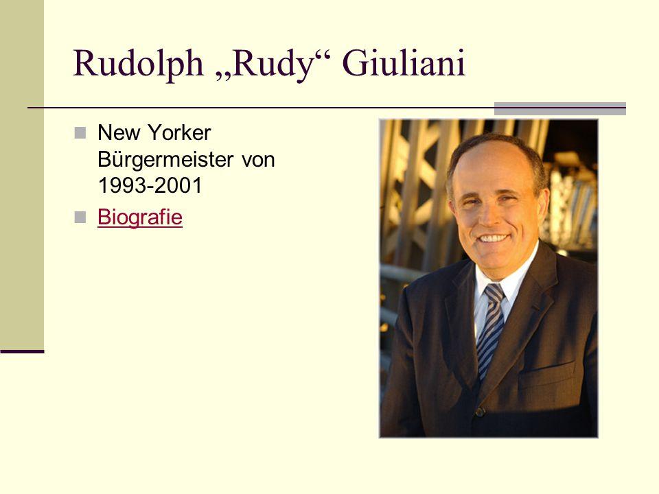 Rudolph Rudy Giuliani New Yorker Bürgermeister von 1993-2001 Biografie