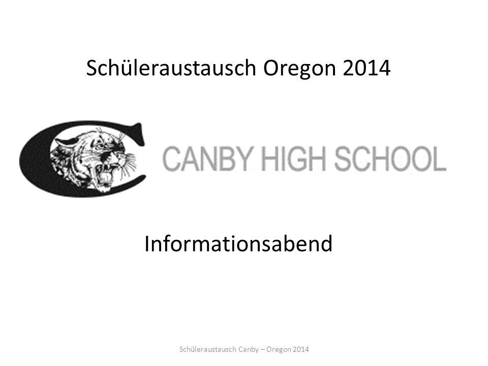 Schüleraustausch Oregon 2014 Informationsabend Schüleraustausch Canby – Oregon 2014