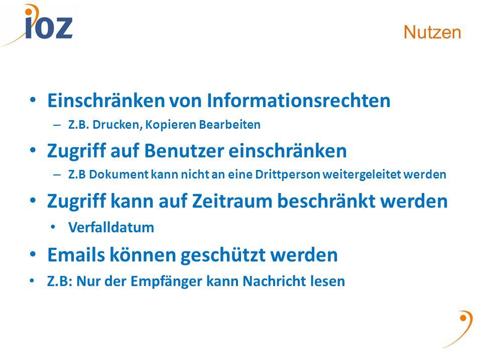 Nutzen Einschränken von Informationsrechten – Z.B.