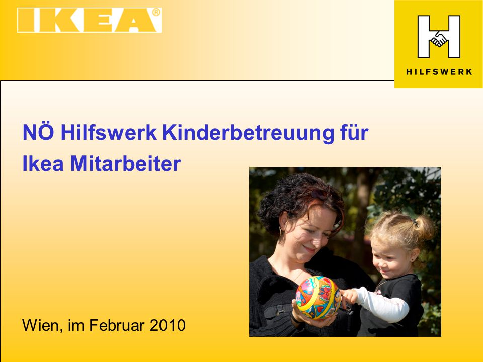 NÖ Hilfswerk Kinderbetreuung für Ikea Mitarbeiter Wien, im Februar 2010