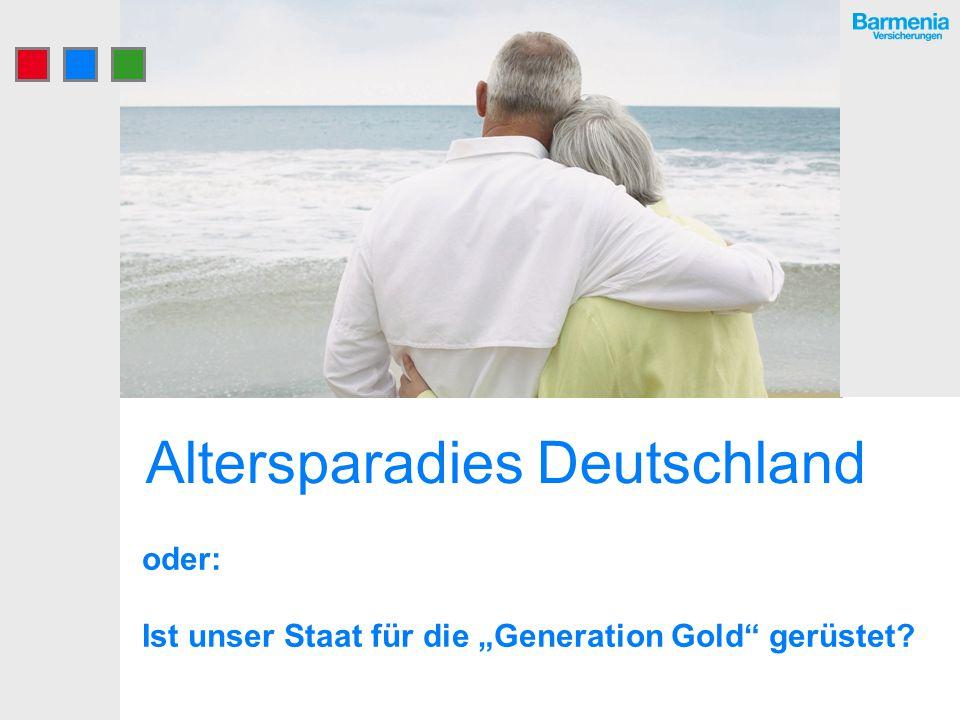 Altersparadies Deutschland oder: Ist unser Staat für die Generation Gold gerüstet?