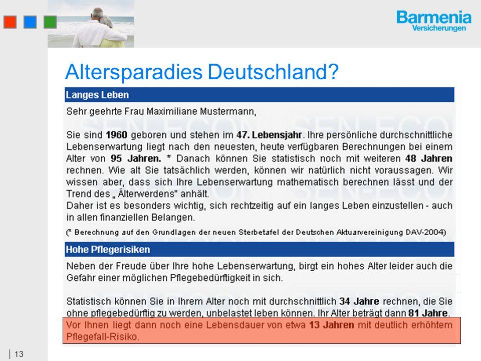 13 Altersparadies Deutschland?