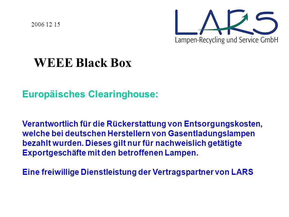 Europäisches Clearinghouse: Verantwortlich für die Rückerstattung von Entsorgungskosten, welche bei deutschen Herstellern von Gasentladungslampen bezahlt wurden.