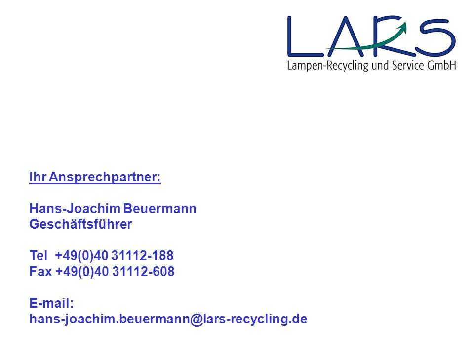 Ihr Ansprechpartner: Hans-Joachim Beuermann Geschäftsführer Tel +49(0)40 31112-188 Fax +49(0)40 31112-608 E-mail: hans-joachim.beuermann@lars-recycling.de