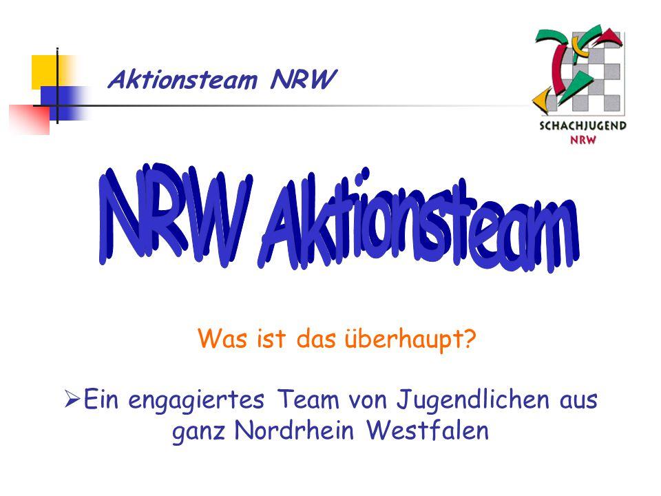 Aktionsteam NRW Wie alles begann...