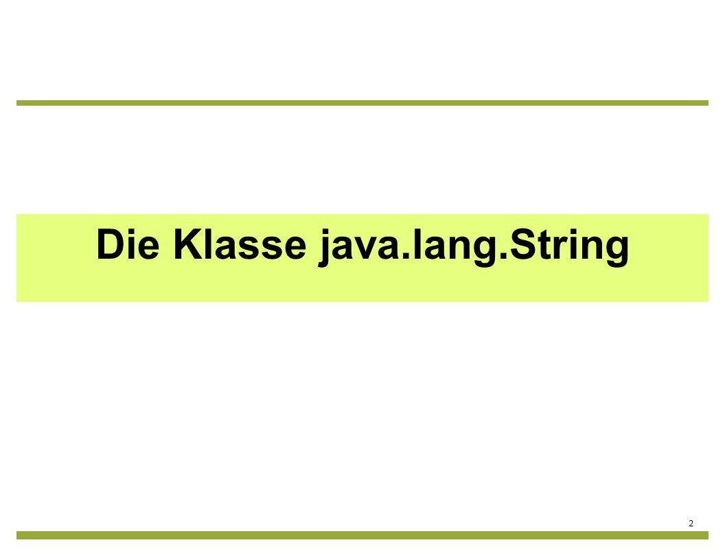Die Klasse java.lang.String 2