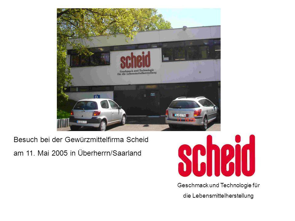 Besuch bei der Gewürzmittelfirma Scheid am 11.