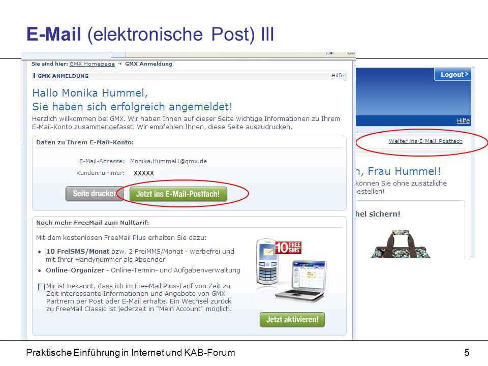 Praktische Einführung in Internet und KAB-Forum6 E-Mail (elektronische Post) IV Geschafft!