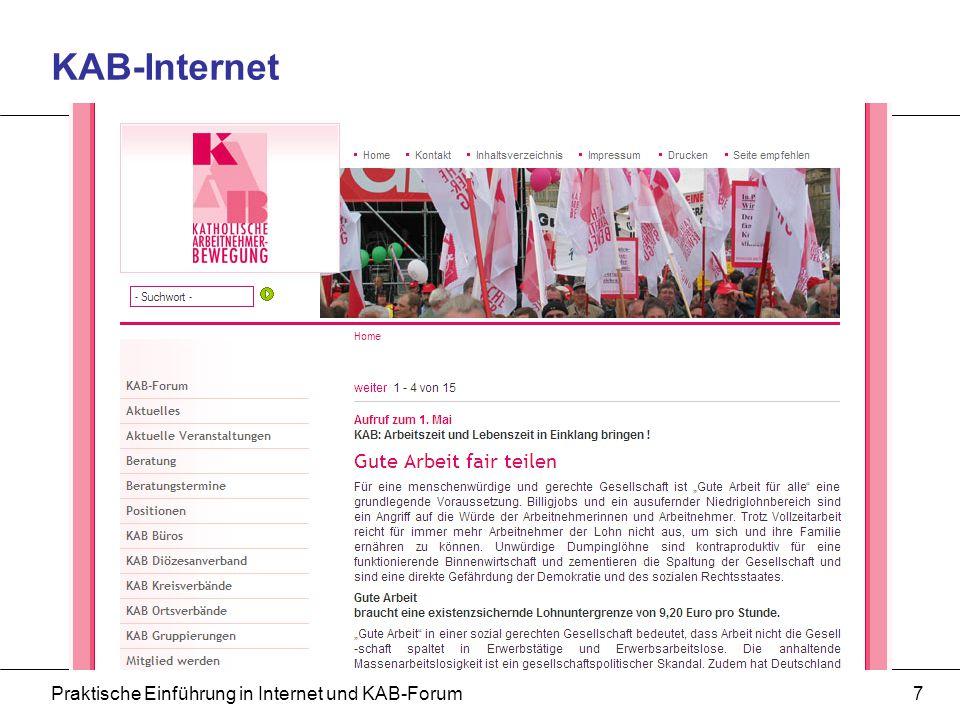 Praktische Einführung in Internet und KAB-Forum7 KAB-Internet
