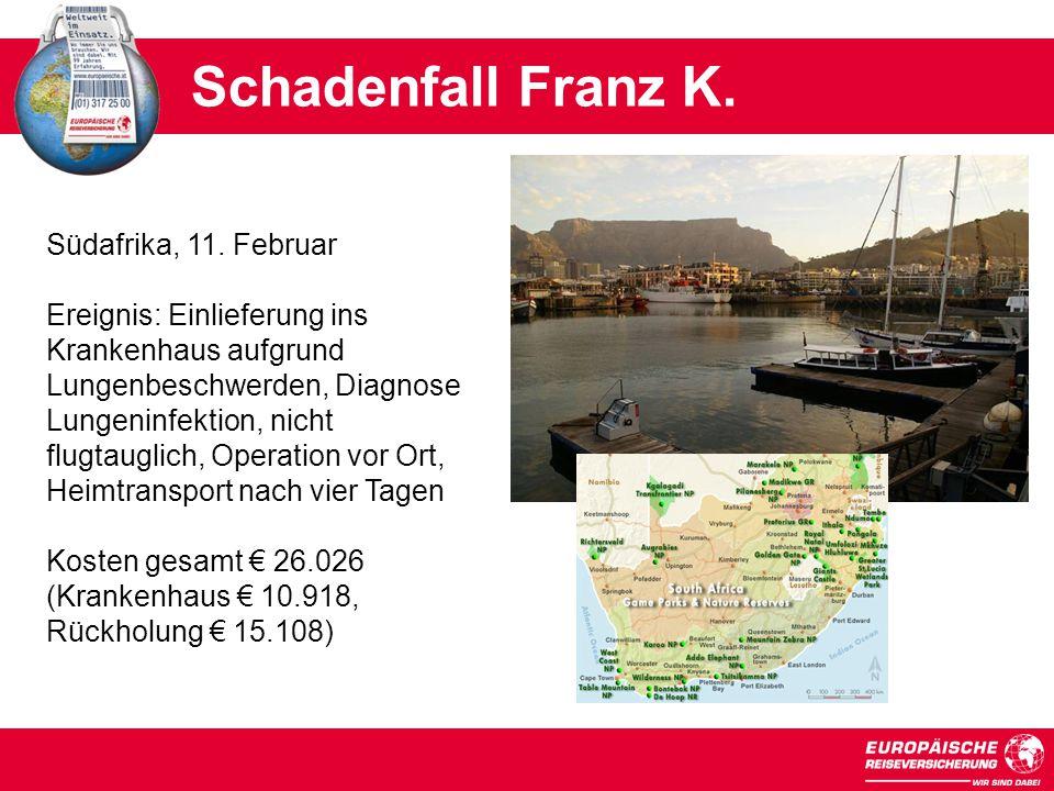 Schadenfall Franz K.Südafrika, 11.