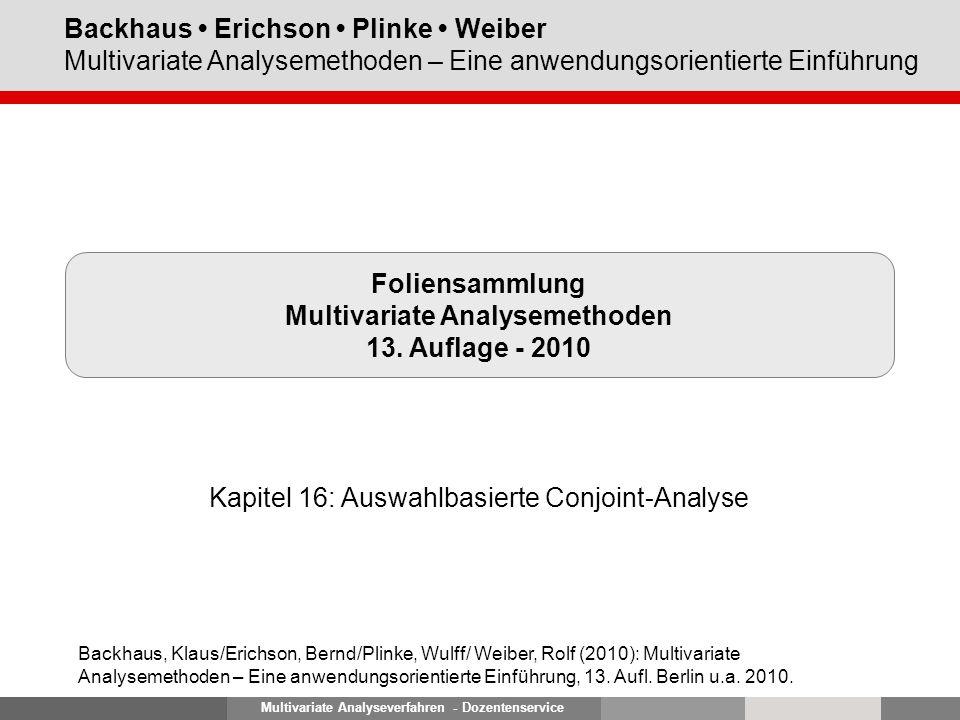 Multivariate Analyseverfahren - Dozentenservice Backhaus Erichson Plinke Weiber Multivariate Analysemethoden – Eine anwendungsorientierte Einführung F