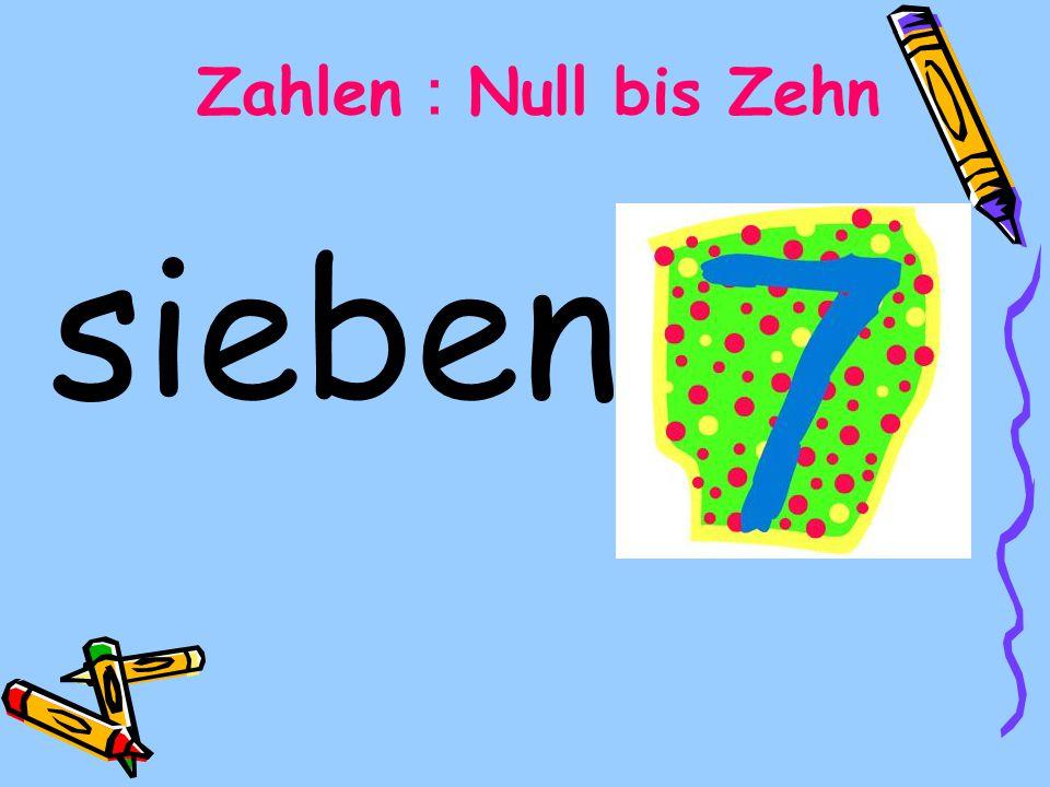 sieben Zahlen Null bis Zehn