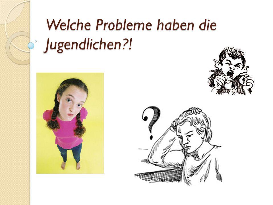 Probleme mit den Eltern Die Erwachsenen verstehen die Jugendlichen nicht immer.