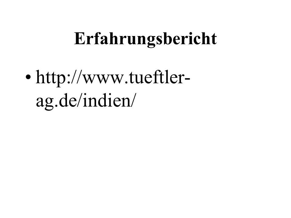 Erfahrungsbericht http://www.tueftler- ag.de/indien/